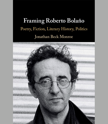 "Book cover for ""Framing Roberto Bolaño"""