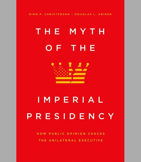 Book cover: The Myth of the Imperial Presidency