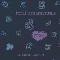 Book cover: Feral Ornamentals