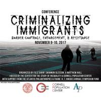 """Poster for """"Criminalizing Immigrants"""" conference"""