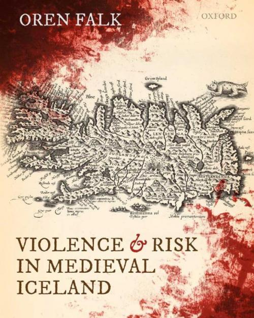 Book cover: Violence and Risk in Medieval Iceland