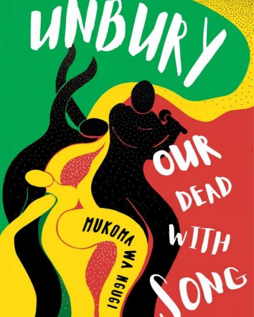 """Cover art for """"Unbury Our Dead with Song"""""""