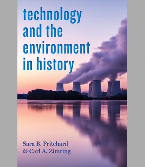 Book cover: Technology and the Environment in History
